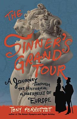 The Sinner s Grand Tour