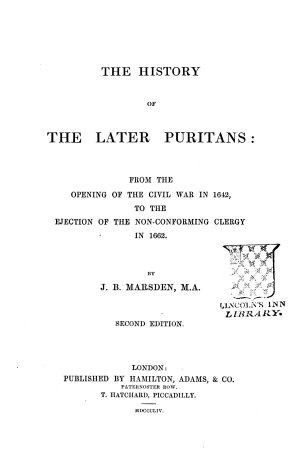 The History of the Later Puritans     Second Edition