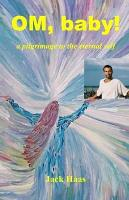 Om  Baby  a Pilgrimage to the Eternal Self PDF