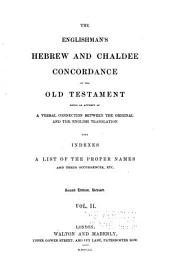 The Englishman's Hebrew and Chaldee Concordance of the Old Testament: Volume 2