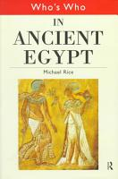 Who s who in Ancient Egypt PDF