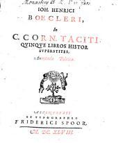 In C. Corn. Taciti quinque libros histor. annotatio politica