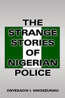 The Strange Stories of Nigerian Police PDF