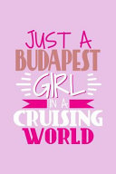Just a Budapest Girl in a Cruising World PDF
