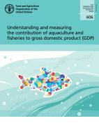 Understanding and measuring the contribution of aquaculture and fisheries to gross domestic product  GDP  PDF