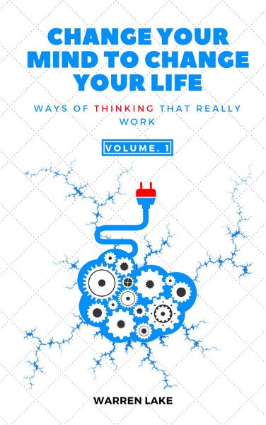Download Change your Mind to Change your Life Book