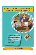 How to Have a Network Marketing Meeting!!
