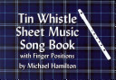 Tin Whistle Sheet Music Song Book With Finger Positions Book