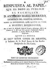 Respuesta al papel que ha dado al público ... Antonio María Herrero ... sobre la enfermedad que quitó la vida a Manuel Rodriguez
