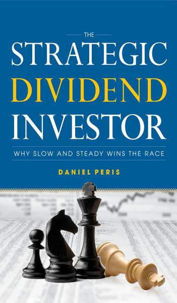 Download The Strategic Dividend Investor Book
