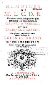 Mémoires de M. L. C. D. R. [le Comte de Rochefort]...