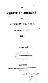 The Christian Journal, and Literary Register: Volume 8