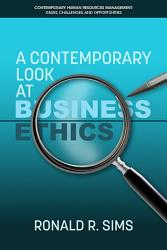 A Contemporary Look at Business Ethics PDF
