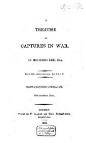 A treatise of captures in war: Volume 1