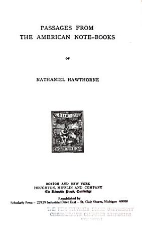 Passages from the American Note books of Nathaniel Hawthorne PDF