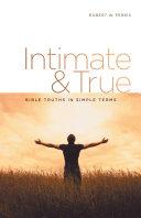 Intimate & True