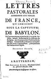 Lettres pastorales adressées aux fidèles de France qui gémissent sous la captivité de Babylon: Volume2