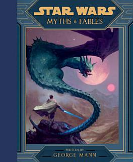 Star Wars  Myths   Fables Book
