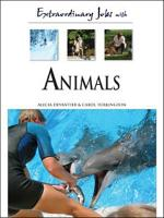 Extraordinary Jobs with Animals PDF