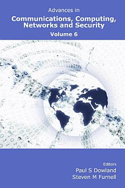 Advances in Communications  Computing  Networks and Security PDF