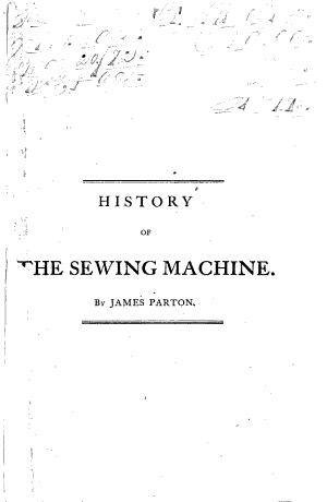 History of the Sewing-machine