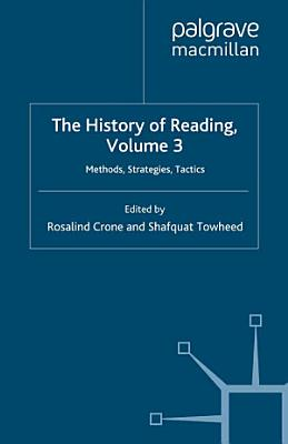 The History of Reading  Volume 3