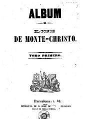 El Conde de Monte-Cristo: Volumen 1