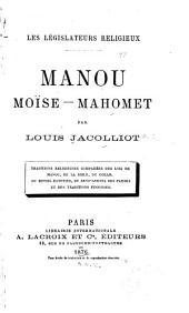 Les législateurs religieux: Manou, Moïse, Mahomet