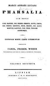 Marci Aennaei Lucani Pharsalia: Volume 2