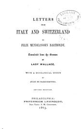 Letters from Italy and Switzerland by Felix Mendelssohn Bartholdy