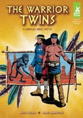 Warrior Twins: A Navajo Hero Myth