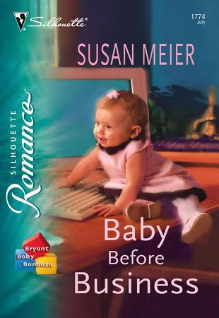 Baby Before Business  Mills   Boon Silhouette  PDF
