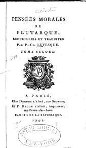 Collection des moralistes anciens: dédiée au roi, Volume15