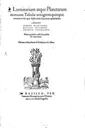 Luminarium atque Planetarum motuum Tabulae octoginta quinque