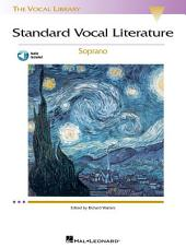 Standard Vocal Literature - Soprano (Songbook with Audio): An Introduction to Repertoire