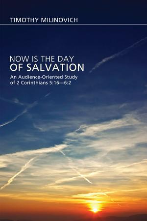Now Is the Day of Salvation PDF