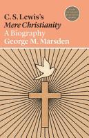 C  S  Lewis s Mere Christianity PDF
