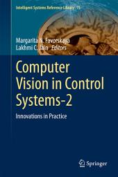 Computer Vision in Control Systems-2: Innovations in Practice