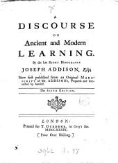 A discourse on ancient and modern learning