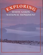 Exploring White Sands National Monument
