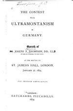The Contest with Ultramontanism in Germany