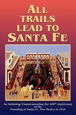 All Trails Lead to Santa Fe