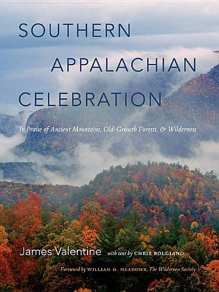 Download Southern Appalachian Celebration Book