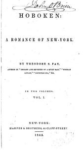 Hoboken: a Romance of New York: Volumes 1-2