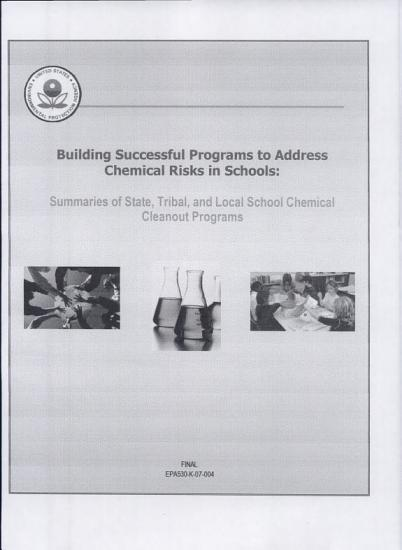 Building successful programs to address chemical risks in schools summaries of state  tribal  and local school chemical cleanout programs PDF