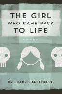 The Girl Who Came Back to Life