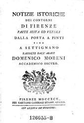 Notizie istoriche dei contorni di Firenze: Volume 6