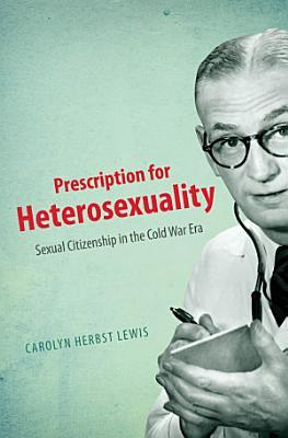 Prescription for Heterosexuality PDF