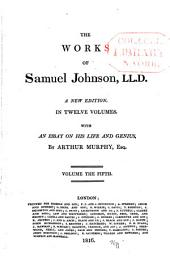 The Works of Samuel Johnson: A New Edition in Twelve Volumes, with an Essay of His Life and Genius, Volume 5