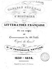 Tableau général de l'histoire de la littérature française dès son origine au commencement du 19e siècle: 1835-1836